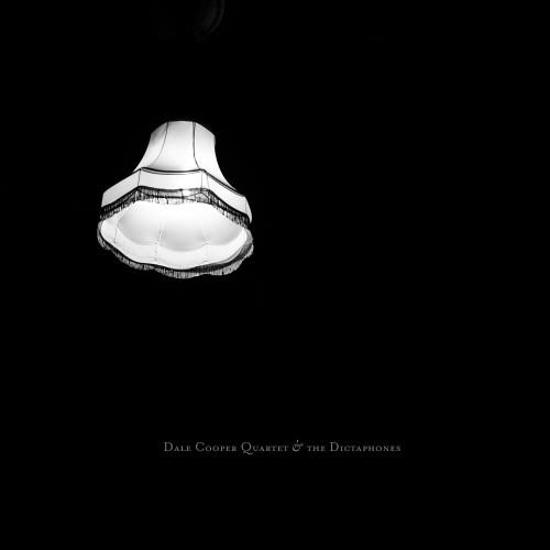 Dale Cooper Quartet & The Dictaphones - Quatorze Pieces de Menace