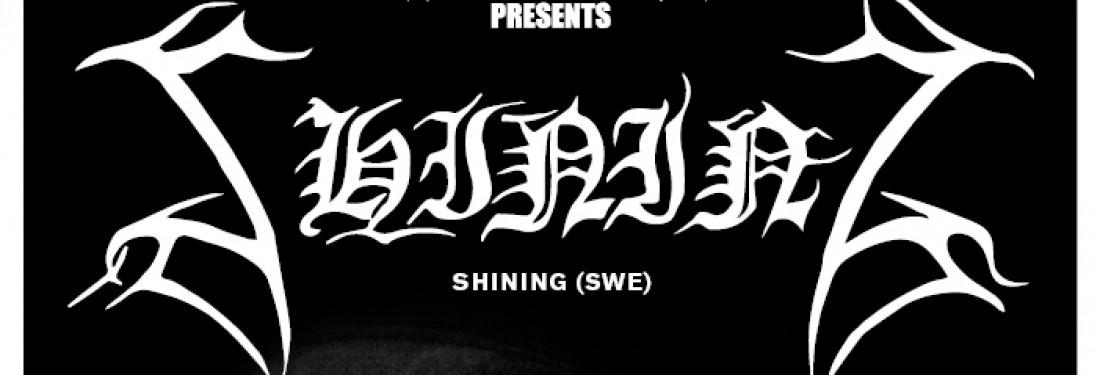 Win 1 x 2 tickets for Shining (SWE) on 1 December @ Effenaar