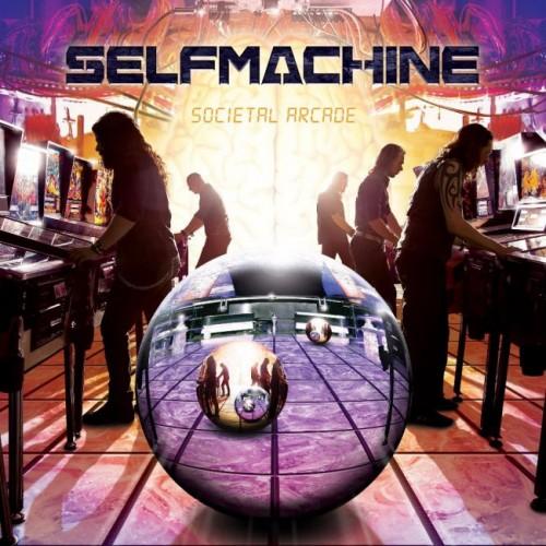 Selfmachine - Societal Arcade