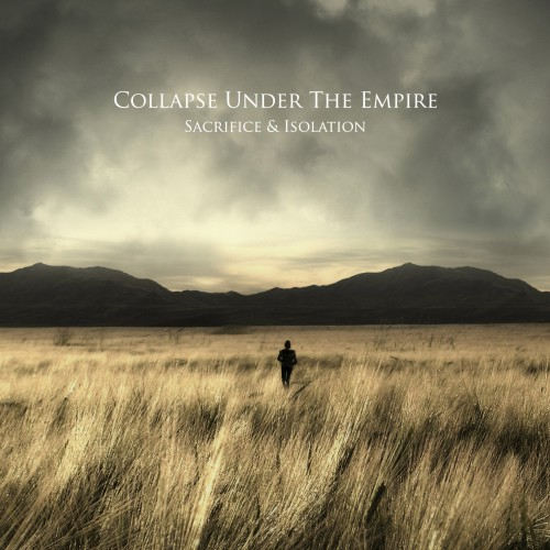 Collapse Under The Empire - Sacrifice & Isolation