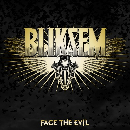 Bliksem - Face The Evil