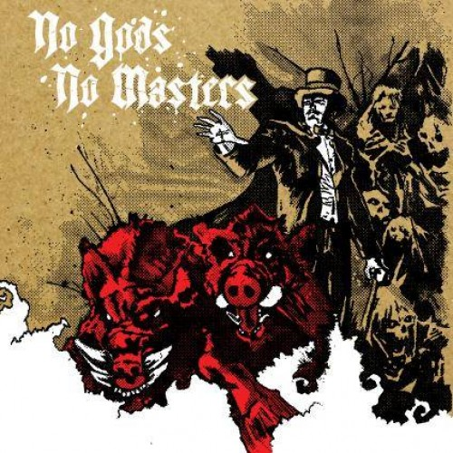 No Gods No Masters - Demo